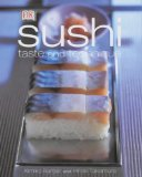 Sushi: Taste and Technique by Kimiko Barber and Hiroki Takemura