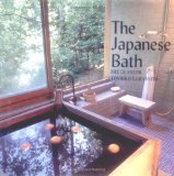 The Japanese Bath by Yoshiko Yamamoto and Bruce Smith