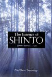 The Essence of Shinto: Japan's Spiritual Heart by Motohisa Yamakage